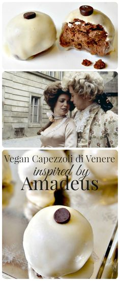 Housevegan.com: Vegan Capezzoli di Venere - Inspired by the movie, #Amadeus, these confections made with chestnuts, brandy, and chocolate are as decadent and divine as they sound!