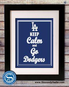 LA Dodgers Keep Calm and Go Dodgers