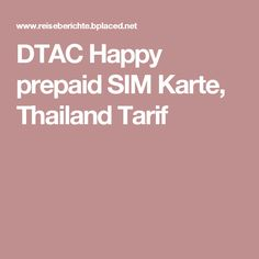 DTAC Happy prepaid SIM Karte, Thailand Tarif
