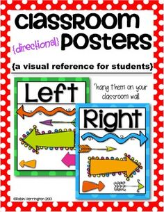 Left and Right {Posters/Signs} for the Primary Classroom Hang on your classroom wall for student reference! $