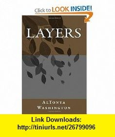 Layers (9781452864372) AlTonya Washington , ISBN-10: 1452864373  , ISBN-13: 978-1452864372 ,  , tutorials , pdf , ebook , torrent , downloads , rapidshare , filesonic , hotfile , megaupload , fileserve
