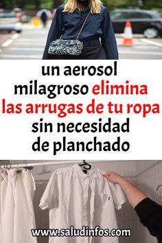 34273c1a729 un aerosol milagroso elimina las arrugas de tu ropa sin necesidad de  planchado  Salud