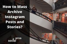 Instagram Tips, Instagram Posts, Archive, Hacks, Tips