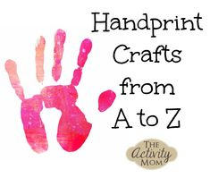 I just adore little handprints and they make the best keepsakes and gifts! They are so cute and such a memory to cherish, which is why I put together this collection of Handprint Crafts organized from A to Z. Alphabet Crafts, Alphabet Book, Letter A Crafts, Alphabet Activities, Kids Alphabet, Preschool Alphabet, Alphabet Letters, Baby Handprint Crafts, Baby Crafts