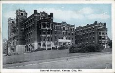 postcard - General Hospital, Kansas City by Jassy-50, via Flickr Old Hospital, General Hospital, Kansas City Missouri, Urban Life, Historical Pictures, City Buildings, City Streets, Old Pictures, Travel Usa