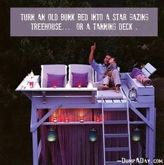 Use an old bunk bed for a outdoor tree fort, tanning deck, or what ever!