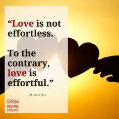 #love #effort #gordonmodel #gordontraining Good Parenting, Relationship Tips, Effort, Leadership, Training, Hacks, Love, Amor, Work Outs