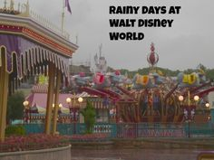 Rainy days at Walt Disney World could mean a slight change in park touring, but if you come prepared for rain you'll have a great trip!