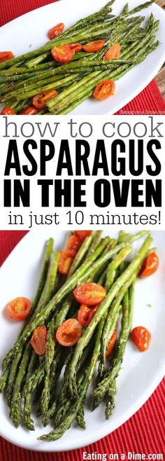 how to coook asparagus in the oven - easy roasted asparagus recipe. This roasted asparagus recipe is one of our favorite ways to cook asparagus. This easy side dish is ready in 10 minutes!