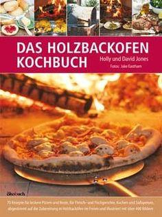 Das Holzbackofen-Kochbuch. Super Rezepte leicht zum Nachkochen in einem Kultique Holzbackofen.  #Rezepte #kultique #holzbackofen