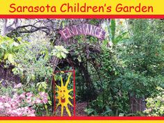 Sarasota children 39 s garden home goin 39 to florida - Marie selby botanical gardens coupon ...