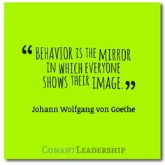 Behavior is the mirror . . .   #quote #leadership