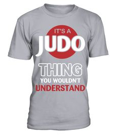 It's A Judo Thing You Wouldn't Understand