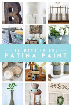 12 Ways to use patina paint. Get an oxidized metal finish on any object!