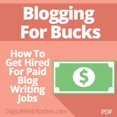 Blogging For Bucks:  In this report you'll discover a concise, but comprehensive system for locating and securing paid blog writing jobs.