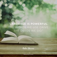 """Language is powerful. The words we use drive the deeds we do. Click this pin to read the rest of this blog post, """"the 2 greatest words?"""""""