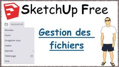 Sketchup Free - 06 - Gestion des fichiers / File Sketchup Free, Tech Companies, Company Logo, Logos, Trainers, Management, Learning, Logo