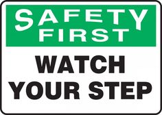 picture regarding Printable Watch Your Step Sign identified as 22 Least difficult OSHA indicators visuals within 2016 Signs or symptoms, Physical fitness, security