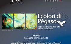 """La mostra """"I colori di pegaso"""" dal 6 al 20 maggio - Raccontare le immagini delle malatti Le news di 4Prevent: Si tiene dal 6 al 20 maggio 2016 la mostra I colori di Pegaso organizzata ne malattie rare mostra pegaso"""
