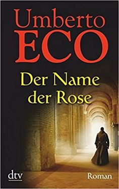 Der Name der Rose: Roman: Amazon.de: Umberto Eco, Burkhart Kroeber: Bücher