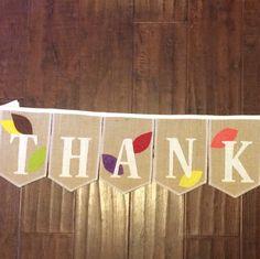 A custom Thankful burlap banner