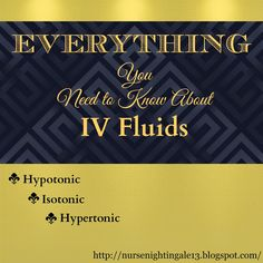 Everything You Need to Know About IV Fluids. Quick reference table on IV fluids that EVERY nurse NEEDS TO KNOW. Nurse Nightingale's blog is a great tool for nursing students and new nurses.