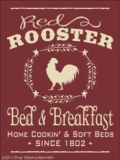 682 - Red Rooster Bed & Breakfast-Red Rooster Bed & Breakfast stencil stencils home cookin' and soft beds cooking country barn