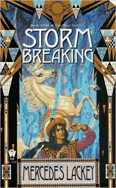 Storm Breaking (The Mage Storms, Book 3): Mercedes Lackey: 9780886777555: Amazon.com: Books