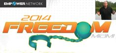 Empower Network Miami Freedom Review