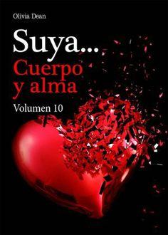 SAGA SUYA, CUERPO Y ALMA - LIBROS DEL 1 AL 10 - OLIVIA DEAN