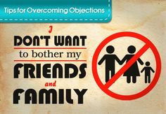 Direct Sales Tips and Ideas- WAHM - Work at Home Mom: Tips for overcoming objections- Bothering Friends and Family