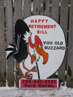 Congratulate a coworker or friend on their retirement by having this on the lawn at work! This is one of the many cards we have available for your loved ones yard. Personalize it to say whatever you want! Happy Retirement, Happy 50th, Send A Card, Lawn, First Love, Sayings, Birthday, Cards, Fictional Characters