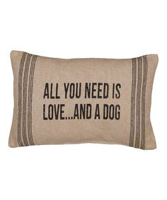 This 'And a Dog' Throw Pillow is perfect! #zulilyfinds