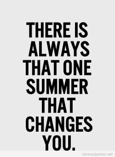 Changes summer quote tumblr