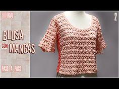 DIY Blusa con mangas a crochet, paso a paso (1 de 2) - YouTube