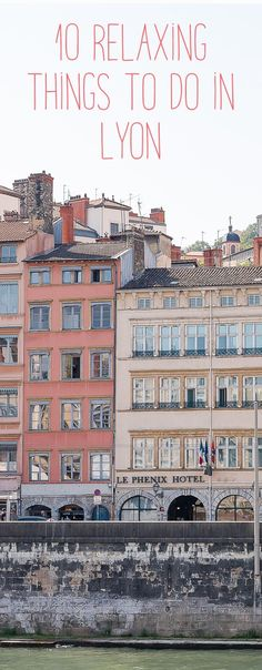 French Adventure: 10 relaxing things to do in Lyon Relaxing Things To Do, Lyon France, Stuff To Do, Louvre, The Incredibles, French, Adventure, Building, Travel
