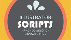 Illustrator - how to find, download, install and use scripts to extend the functionality of Illustrator. It really is very simple to do.