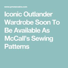 Iconic Outlander Wardrobe Soon To Be Available As McCall's Sewing Patterns