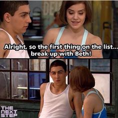 The first thing at Riley's list is James brake up whit Beth