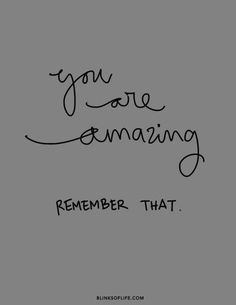 you are #amazing