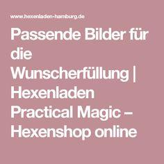 Passende Bilder für die Wunscherfüllung | Hexenladen Practical Magic – Hexenshop online