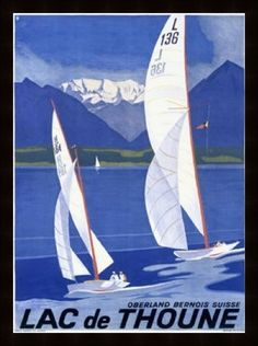 A vintage sailing poster from Switzerland - So beautiful!