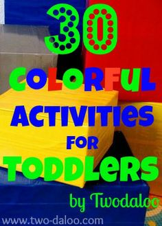 Looking for ways to inject a little color into your play and learning activities? Here are 30 Colorful Activities for Toddlers from Twodaloo!