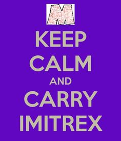 Keep Calm & Carry Imitrex: via Emily of That M Word.