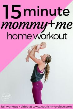 15 Minute Mommy + Baby Workout 15 Minute Mommy + Me Workout {plus my postpartum supplement routine} Post Baby Workout, Post Pregnancy Workout, Fit Pregnancy, Mommy Workout Plan, Pregnancy Fitness, Pregnancy Advice, Postnatal Workout, Workout Diet, Workout Fitness