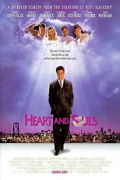 HEART AND SOULS (1993): A businessman is reunited with the four lost souls who were his guardian angels during childhood, all with a particular purpose to joining the afterlife.
