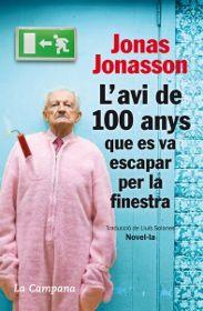 L'Avi De 100 Anys Que Es Va Escapar Per La Finestra (Cat)