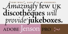 Adobe Jenson Pro by Nicolas Jenson / Robert Slimbach