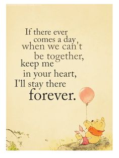 Everyone should be acquainted with Pooh's wisdom.