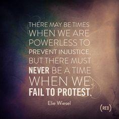 ~ Elie Wiesel